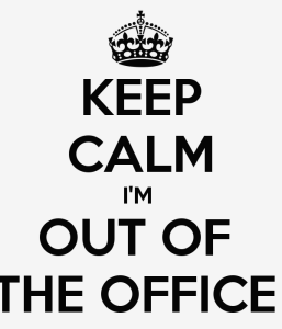 keep-calm-im-out-of-the-office--1